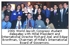 2001 World Jewish Congress student delegates with Hillel President and International Director Richard Joel and Edgar Bronfman, Chairman of Hillel's International Board of Governors.