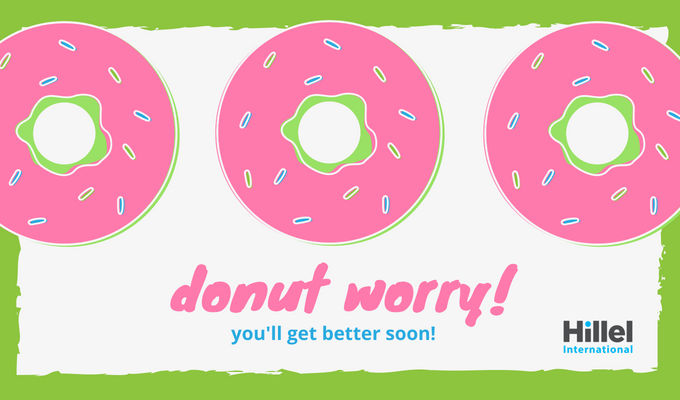"""Donut worry, you'll get better soon!"" With images of frosted, sprinkled donuts"