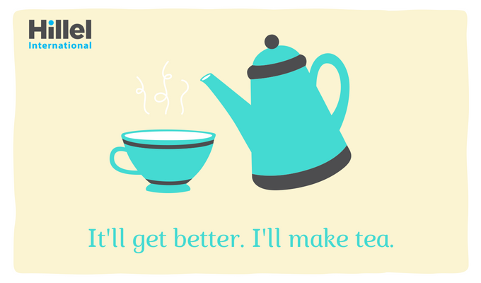"""It'll get better. I'll make tea."" With image of tea pot and cup"