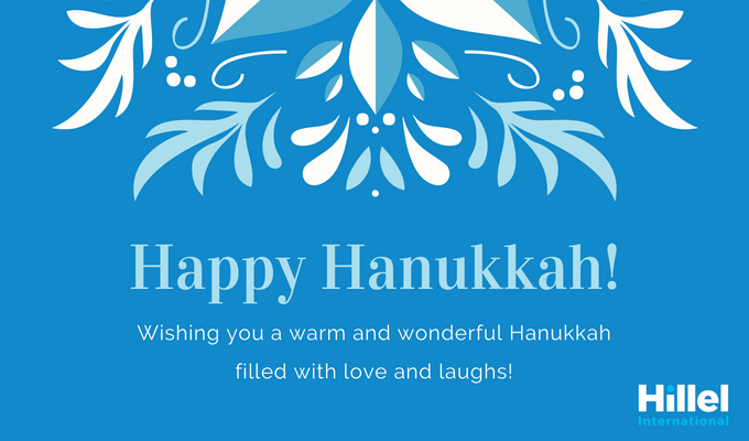 """Happy Hanukkah. Wishing you a warm and wonderful Hanukkah filled with love and laughs."" on blue background with snowflake graphic"